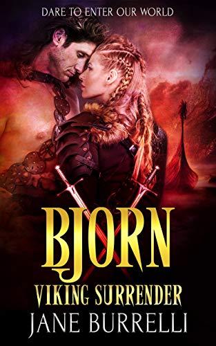 Bjorn: a Viking Warrior Romance (Viking Surrender Book 10)  Jane Burrelli