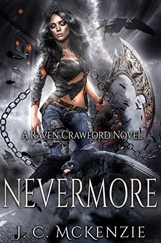 Nevermore (Raven Crawford Book 2) J. C. McKenzie