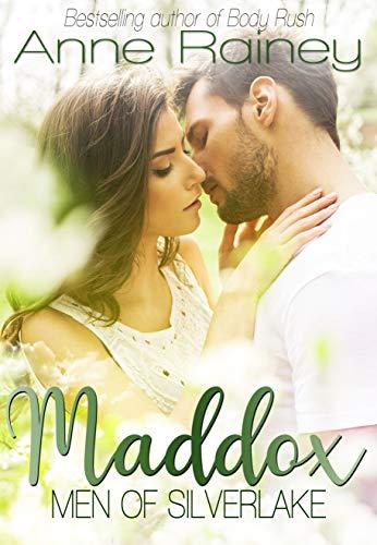 Maddox (Men of Silverlake Book 1) Anne Rainey