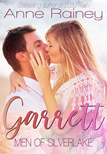 Garrett (Men of Silverlake Book 3)  Anne Rainey