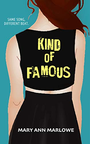 Kind of Famous (Flirting with Fame Book 3)  Mary Ann Marlowe