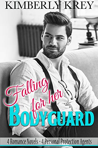 Falling For Her Bodyguard Collection: 4 Full-Length Romance Novels  Kimberly Krey