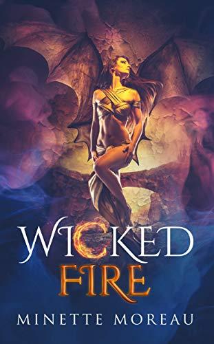 Wicked Fire (Wicked Magic Book 3 Raisa Greywood