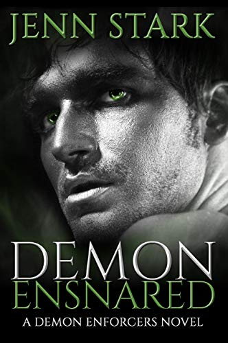 Demon Ensnared (Demon Enforcers Book 4) Jenn Stark