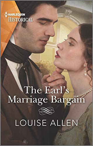The Earl's Marriage Bargain (Liberated Ladies Book 2)  Louise Allen