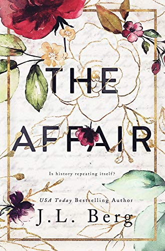 The Affair  J.L. Berg