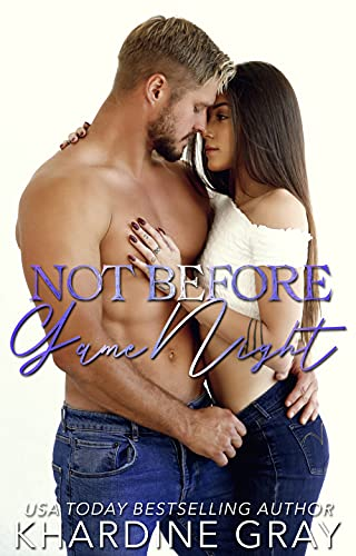 Not Before Game Night (Bad Boy Bachelors of Orange County Book 4)  Khardine Gray