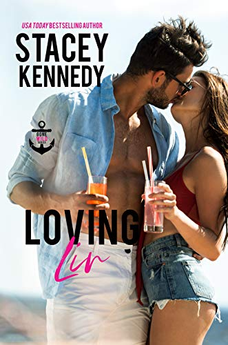 Loving Liv (Gone Wild Book 5) Stacey Kennedy