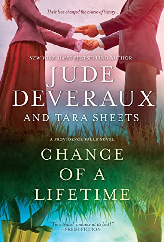Chance of a Lifetime (Providence Falls Book 1) Jude Deveraux and Tara Sheets