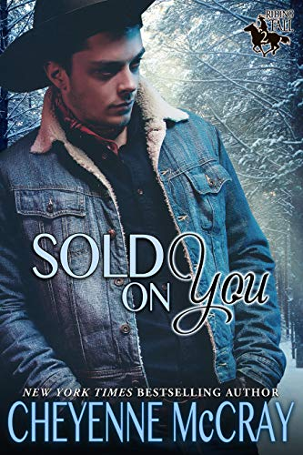 Sold on You (Riding Tall 2 Book 5) Cheyenne McCray
