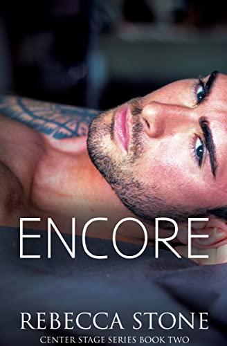 Encore (Center Stage Book 2)  Rebecca Stone