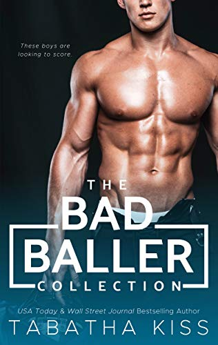 The Bad Baller Collection Tabatha Kiss