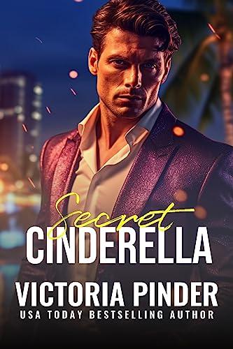 Secret Cinderella (The House of Morgan Book 16)  Victoria Pinder