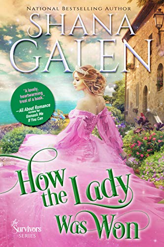 How the Lady Was Won (The Survivors Book 7) Shana Galen
