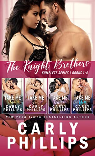 The Knight Brothers - The Complete Series  Carly Phillips