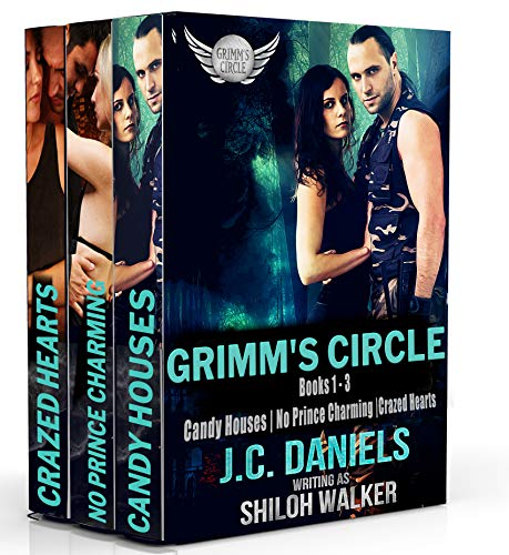 Grimm's Circle Box Set, Vol. 1: Candy Houses, No Prince Charming, Crazed Hearts J.C. Daniels