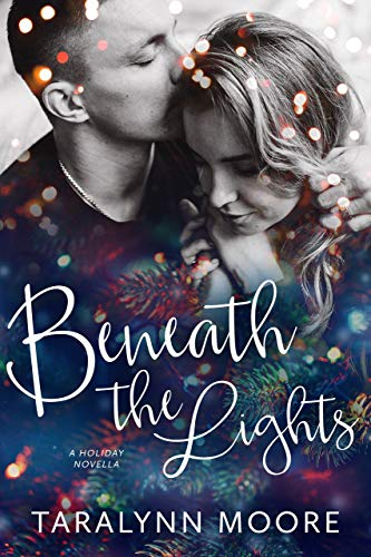 Beneath the Lights Taralynn Moore
