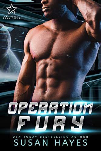 Operation Fury (The Drift: Nova Force Book 3)  Susan Hayes