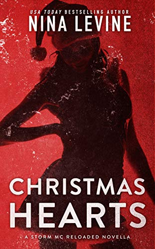 Christmas Hearts (Storm MC Reloaded Book 3)  Nina Levine