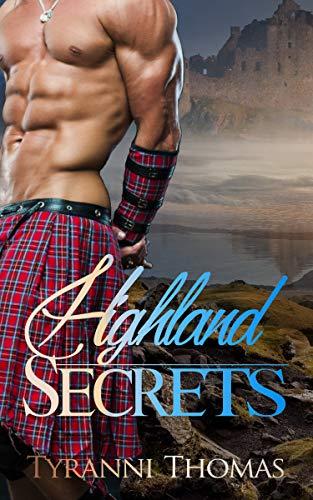 Highland Secrets Tyranni Thomas