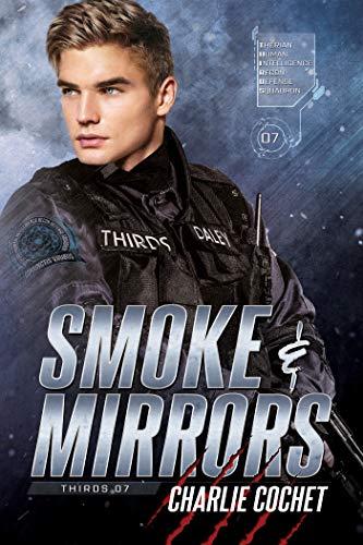 Smoke & Mirrors (THIRDS Book 7) Charlie Cochet