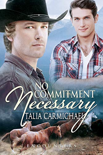 No Commitment Necessary (Encounters Book 2) Talia Carmichael