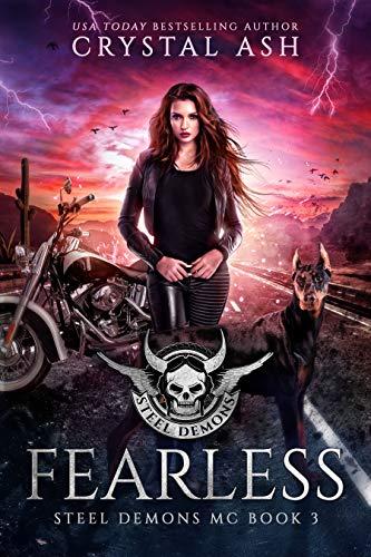 Fearless (Steel Demons MC Book 3)  Crystal Ash
