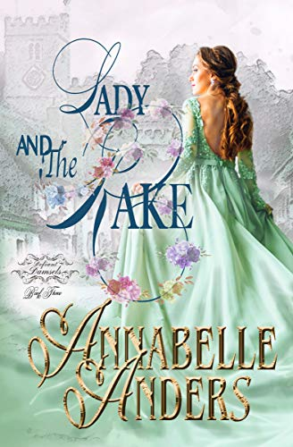 Lady and the Rake (Lord Love a Lady Book 6)  Annabelle Anders