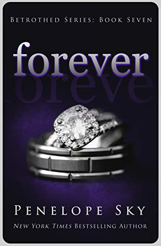 Forever (Betrothed Book 7)  Penelope Sky