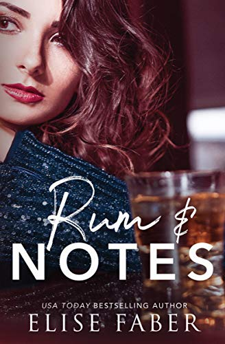 Rum and Notes (Love After Midnight Book 1)  Elise Faber