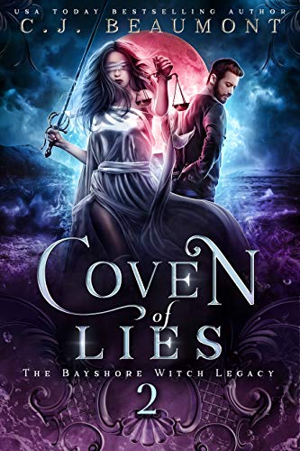 Coven of Lies (The Bayshore Witch Legacy Book 2)  C. J. Beaumont