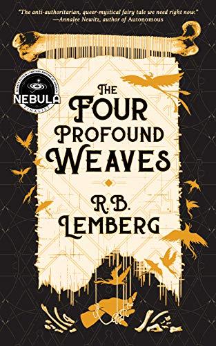 The Four Profound Weaves R. B. Lemberg