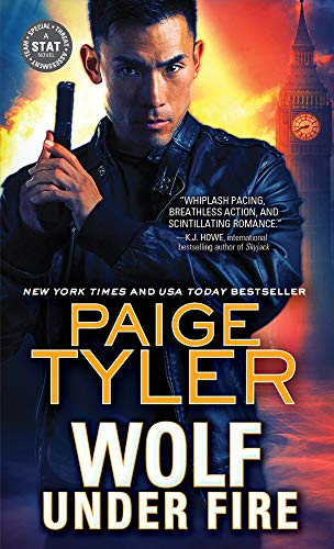 Wolf Under Fire (STAT Book 1) Paige Tyler