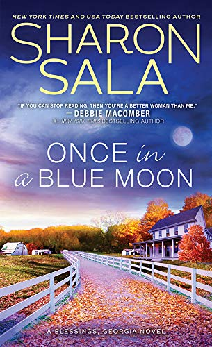 Once in a Blue Moon (Blessings, Georgia Book 10) Sharon Sala