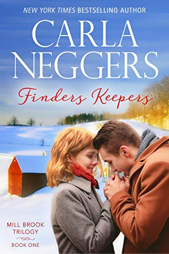 Finders Keepers (Mill Brook Book 1) Carla Neggers