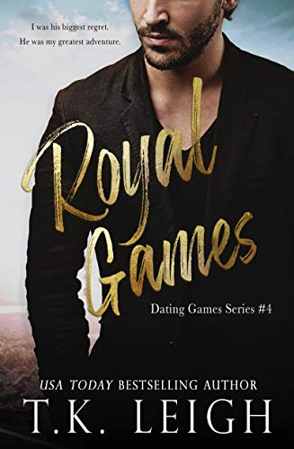 Royal Games (Dating Games Book 5)  T.K. Leigh