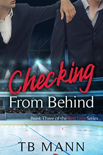 Checking From Behind (Red Line Series Book 3)  TB Mann