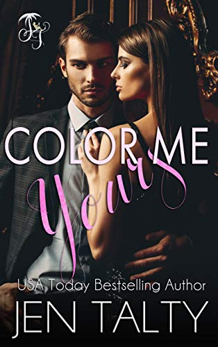 Color Me Yours (The Monroes)  Jen Talty
