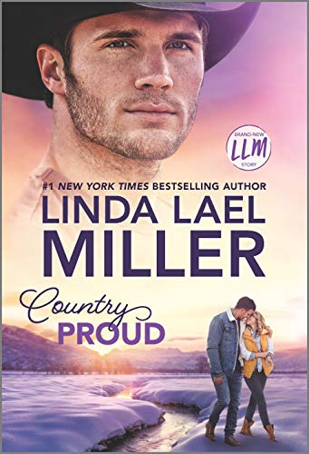 Country Proud: A Novel (Painted Pony Creek Book 2) Linda Lael Miller