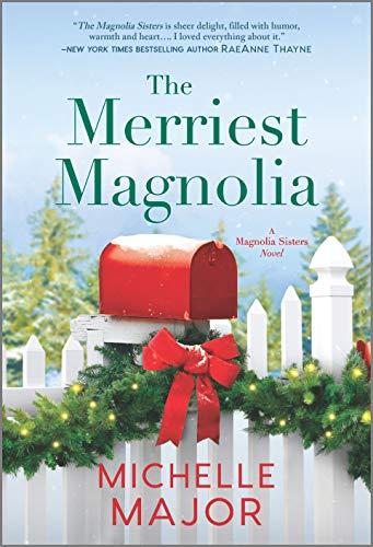 The Merriest Magnolia (The Magnolia Sisters Book 2) Michelle Major