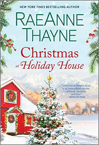 Christmas at Holiday House: A Novel RaeAnne Thayne