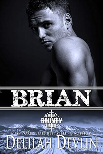 Brian (Montana Bounty Hunters Book 9)  Delilah Devlin