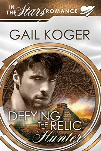 Defying the Relic Hunter (Coletti Warlord Series Book 11) Gail Koger