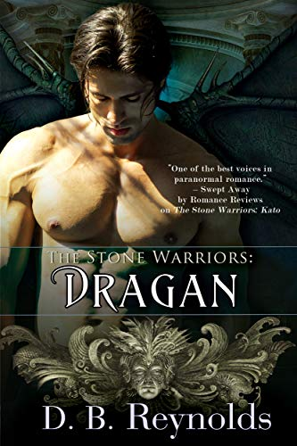 The Stone Warriors: Dragan  D.B. Reynolds