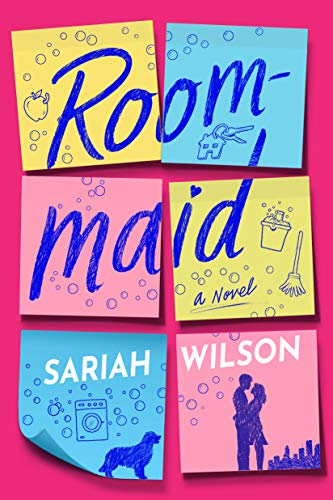 Roommaid: A Novel Sariah Wilson