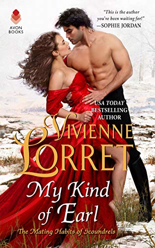 My Kind of Earl (The Mating Habits of Scoundrels Book 2) Vivienne Lorret