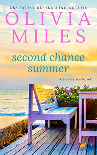 Second Chance Summer (Blue Harbor Book 2)  Olivia Miles
