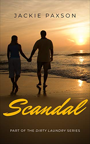 Scandal (Dirty Laundry Book 2) Jackie Paxson