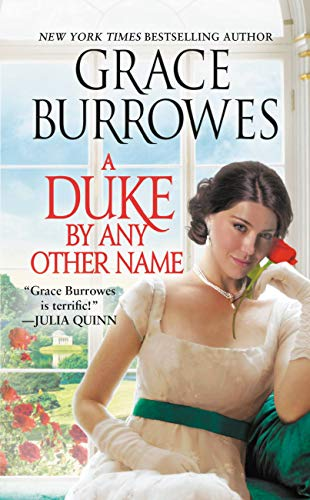 A Duke by Any Other Name (Rogues to Riches Book 4)  Grace Burrowes