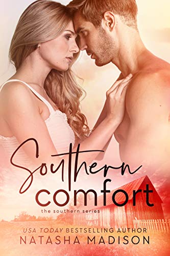 Southern Comfort (The Southern Series Book 2)  Natasha Madison